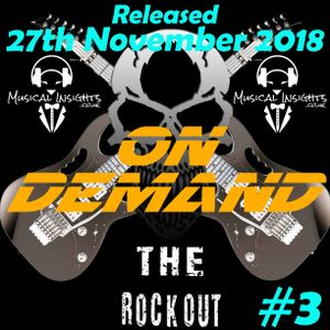 The Rock Out Radio Show - On Demand #3