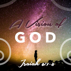 AM: A Vision of God - Audio