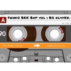 Funky Bee bop vol 1 A side by Olivier V