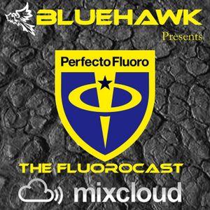 BlueHawk - CloudCast 019 (The FluoroCast) 12/03/2012