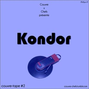 Couvre x Tape #2 - Kondor