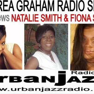Andrea Graham Radio Show Guests Antonina Griffin Natalie Smith Fiona Small