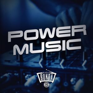 RADIO BUNDA - POWER MUSIC - PUNTATA 004
