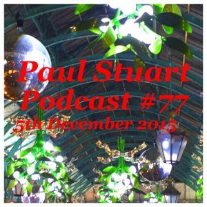 Paul Stuart podcast #77 – 5th December 2015