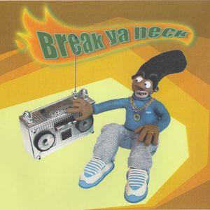 Break ya neck w/ Dj Battle - 2001