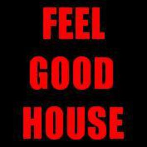 Feel Good House Podcast 10