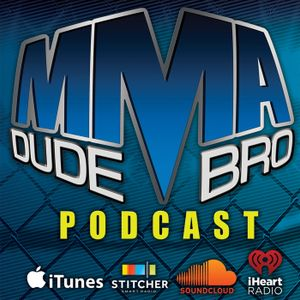 MMA Dude Bro - Episode 125 (with guest Heather Hardy)