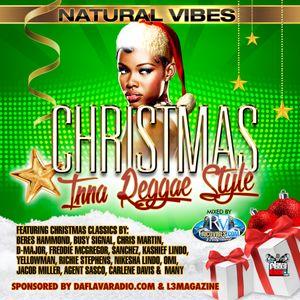 NATURAL VIBES PRESENTS CHRISTMAS INNA REGGAE STYLE