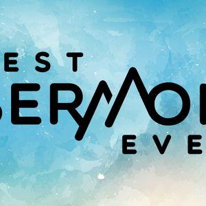 Best Sermon Ever - Week Two