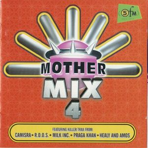 MOTHER MIX 4
