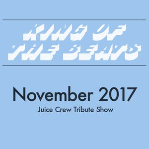 King of the Beats with @Powercut - 12 November 2017 (Juice Crew Tribute)