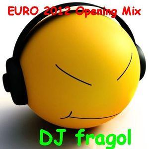 EURO 2012 Opening Mix