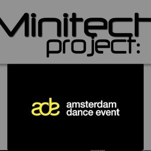 Minitech Project Live at ADE Dhoem Dhaam Warehouse Indeep'n'Dance and Excess present Gate Null