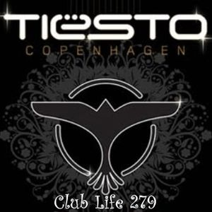 Tiesto 39 s club life 279 by i trance house music by i for Trance house music