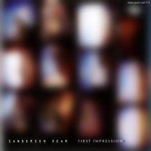 Sanderson Dear - First Impressions