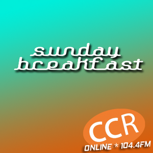 Sunday Breakfast - #Chelmsford - 09/07/17 - Chelmsford Community Radio