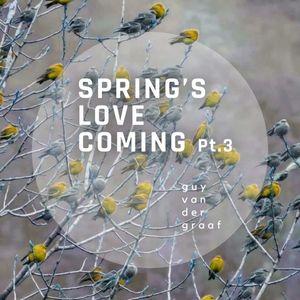 GVDG// _Spring's Love Coming Pt.3_