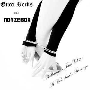 Gucci Rocks & Noyzebox - Bedbangers vol.2 St. Valentine Edition