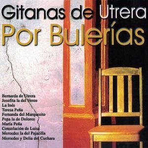 VA — Gitanas de Utrera por Bulerías (2000)