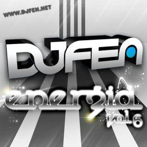 DJ Fen - Energia Vol.6