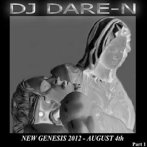 New Genesis 2012 August 4 Part 1