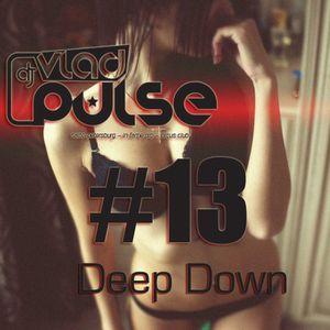 Vlad Pulse - Deep Down #013 (2015)