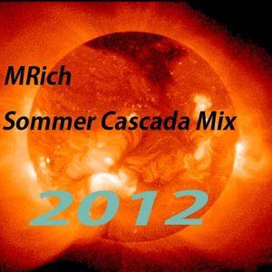 Cascada ,Hip Hop ,Sommer Mix by  DJ MRich