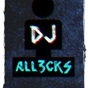 DJ All3cks Promo February 2013