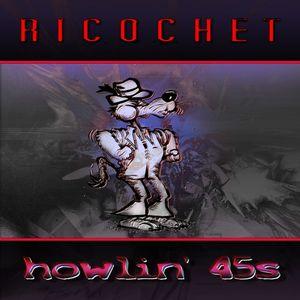 Howlin' 45s