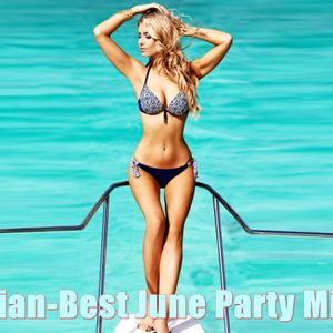 Dj Lucian-Best June Party Mix 2017