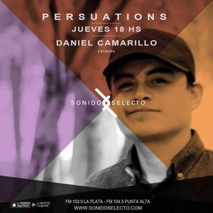 Persuations 001 Mixed By Daniel Camarillo @ Sonido Selecto fm.arg
