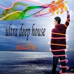 Ultra Deep House #3 (Shadöw's Session)