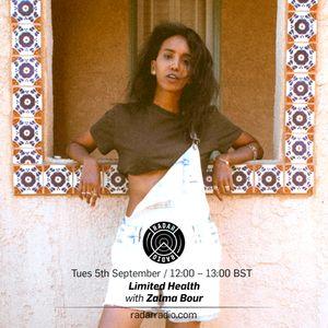 Limited Health w/ Zalma Bour - 5th Sept 2017