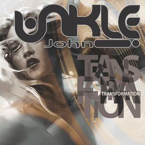 Unkle John - Transformation
