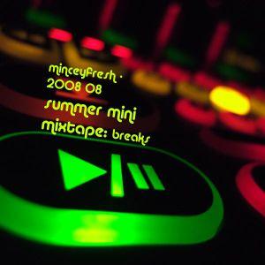 2008 08 - summer mini mixtape - breaks
