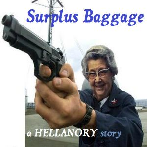 HELLANORY: Surplus Baggage