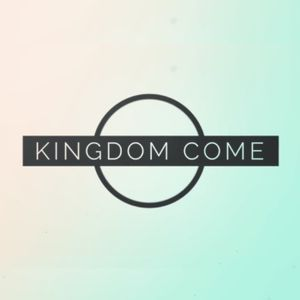 Kingdom Come Series- The P