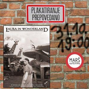 Plakatiranje prepovedano #002: Laura in Wonderland