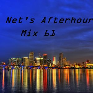 DJ Net's Afterhours Mix 61