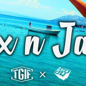 Jax n Jarts Present TGIF Mixtape #2
