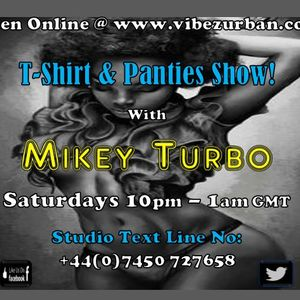 T SHIRT & PANTIE SHOW LIVE ON VIBEZ URBAN 21 10 2017