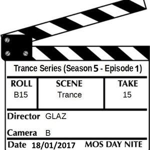 Trance Series (S5E1)