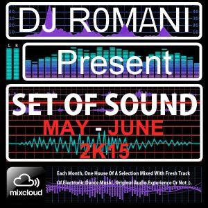 DJ Romani - Set Of Sound #018 May - June 2015 (Mixed By DJ Romani)