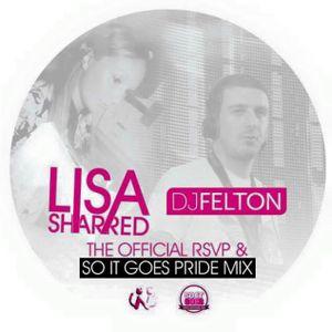 Lisa Sharred & Felton - Rsvp & Soit Goes Birmimgham Pride Mix