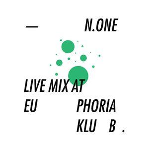 None Live Mix @ Euphoria Club
