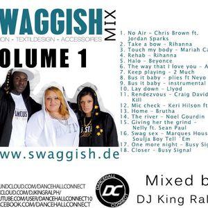 Swaggish Mixtape VOl. 1 by DJ King Ralph