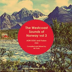 The Westcoast Sounds of Norway Vol 3