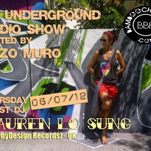 LA Underground Radio Show w/ LAUREN LO SUNG (DirtybyDesign Records) hosted by Enzo Muro