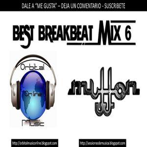 Best Breaks Mix Orbital Music Radio(set 6)