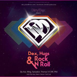 Dirty Dex - Dex, Hugs & Rock n Roll (DJ Ace section) [2010]